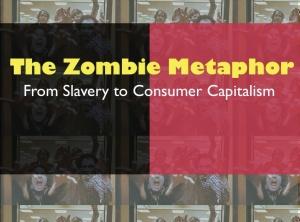 zombie metaphor II